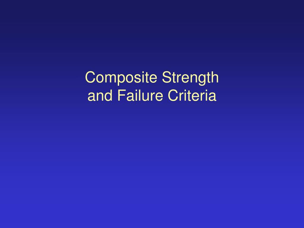 composite strength and failure criteria l.
