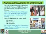 awards recognition at central level
