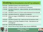 evolving act amendments to the act by notification