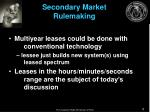 secondary market rulemaking8