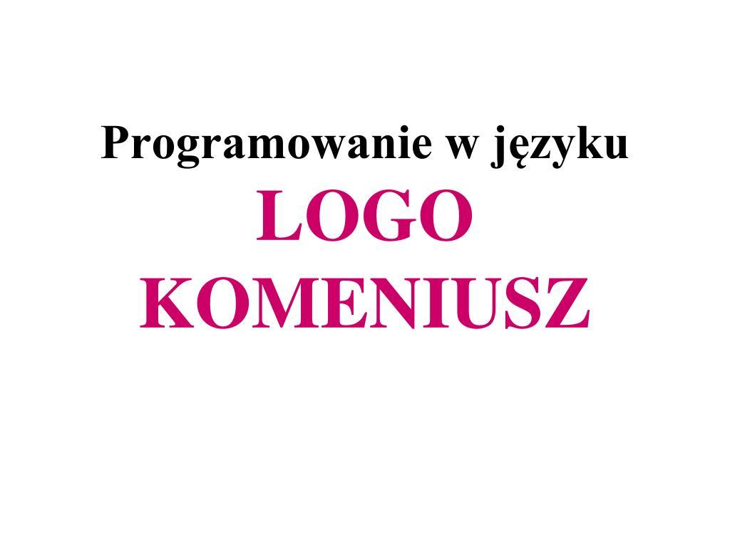 programowanie w j zyku logo komeniusz l.
