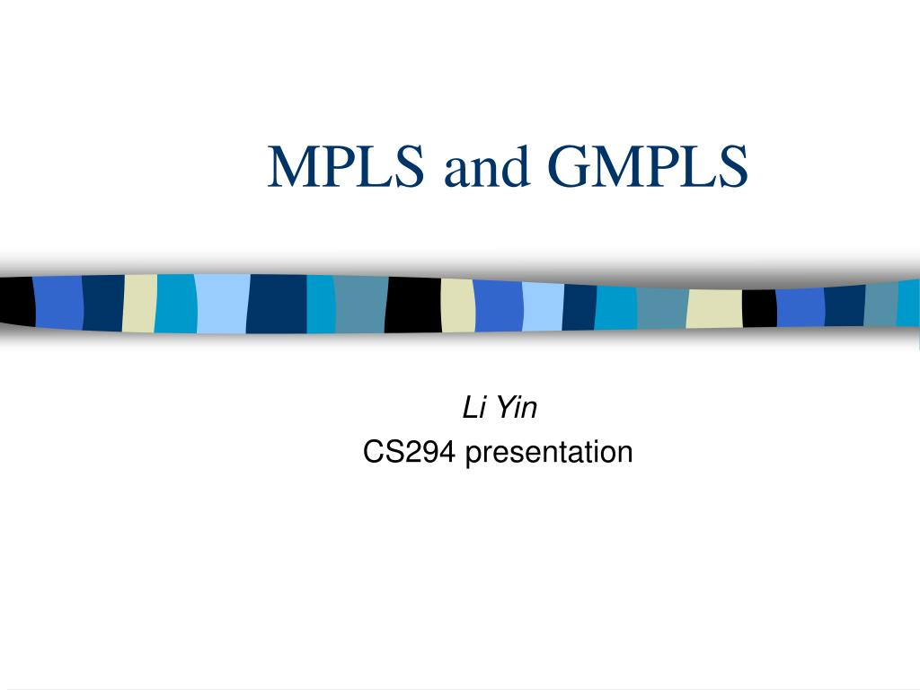 mpls and gmpls l.