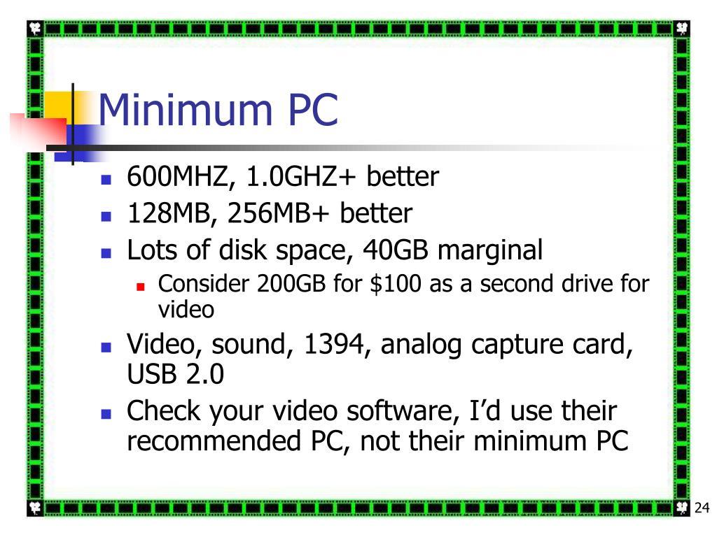 Minimum PC