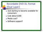 recordable dvd dl format dual layer