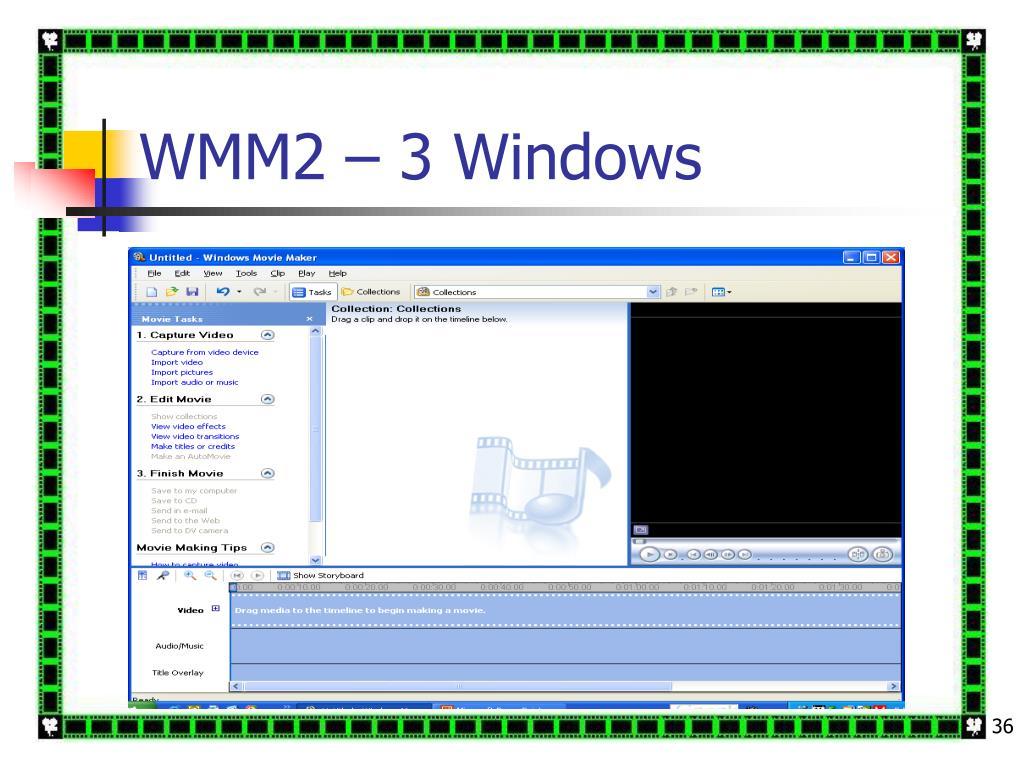 WMM2 – 3 Windows