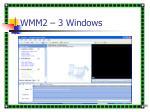 wmm2 3 windows
