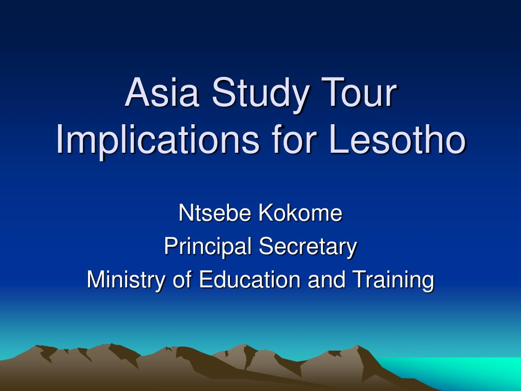 asia study tour implications for lesotho l.