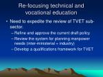 re focusing technical and vocational education