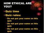 how ethical are you