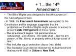 1 the 14 th amendment