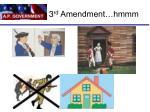3 rd amendment hmmm