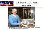 dr death dr jack kevorkian