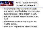 what establishment historically meant