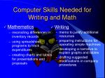 computer skills needed for writing and math
