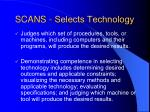 scans selects technology