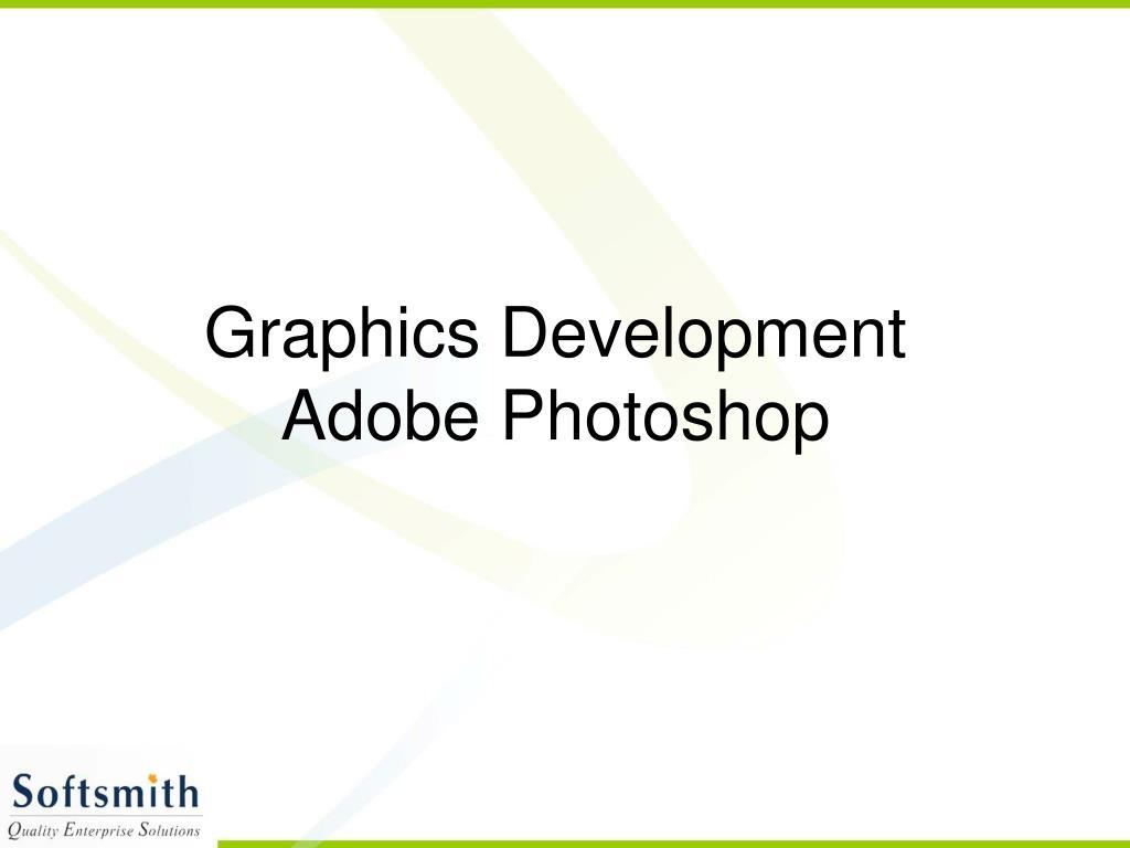graphics development adobe photoshop l.