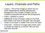 layers channels and paths