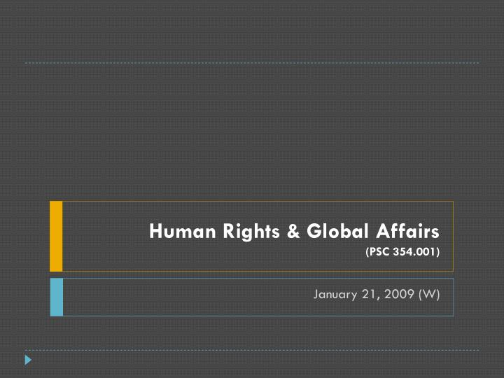 Human rights global affairs psc 354 001