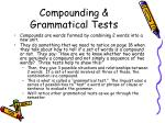 compounding grammatical tests