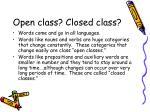 open class closed class