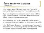 brief history of libraries textbook ch 2