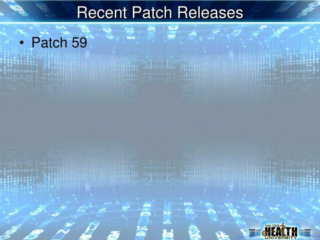 Recent Patch Releases