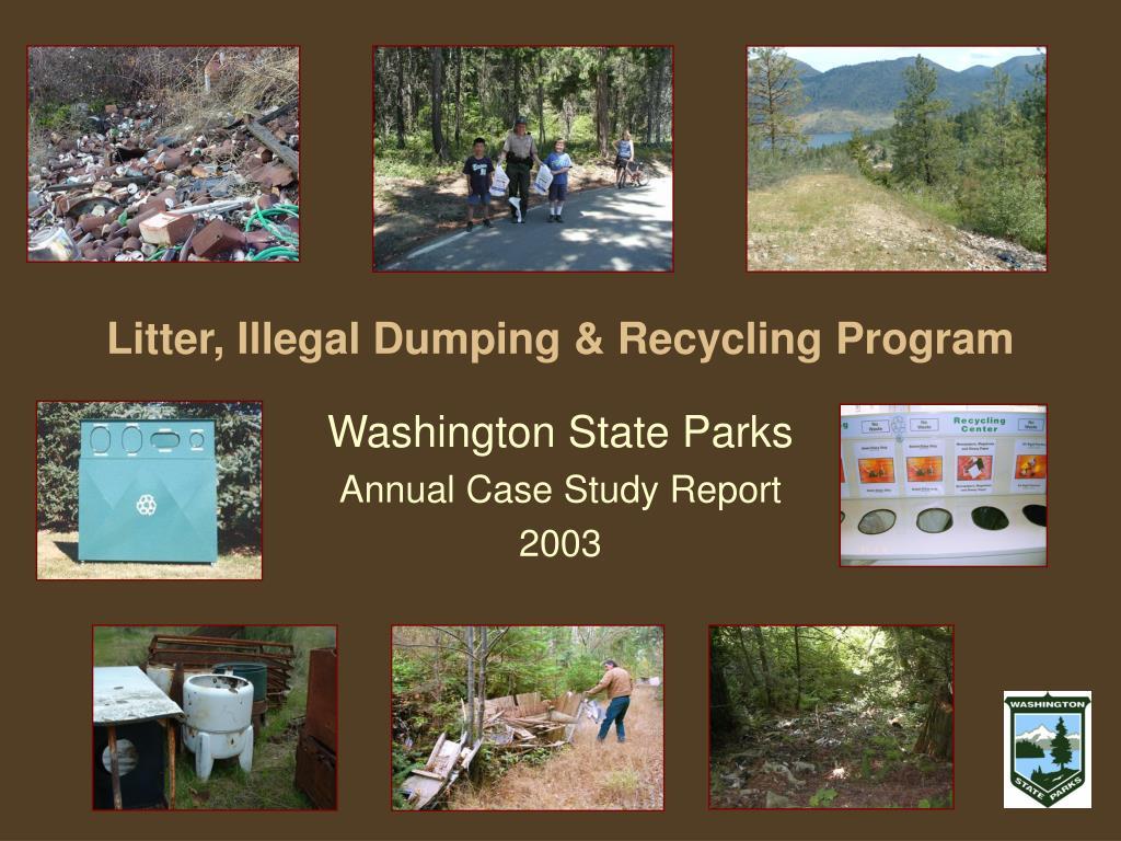 litter illegal dumping recycling program l.
