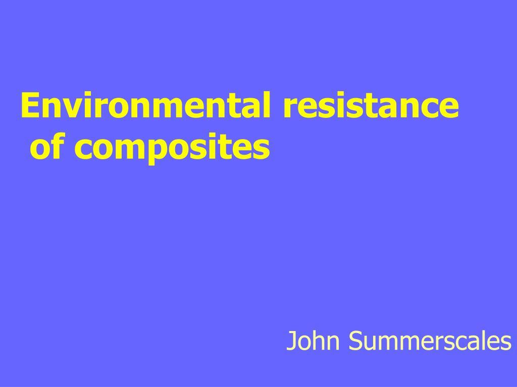environmental resistance of composites l.