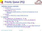 priority queue pq