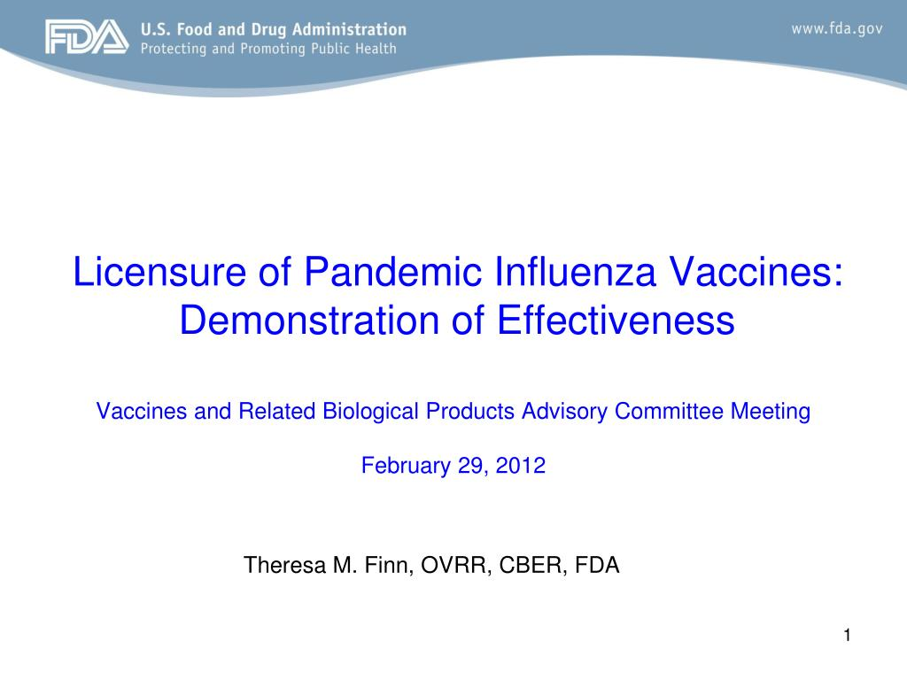 licensure of pandemic influenza vaccines demonstration of effectiveness l.