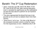 barekh the 3 rd cup redemption50