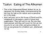 tzafun eating of the afikomen46