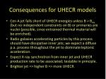 consequences for uhecr models