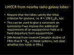 uhecr from nearby radio galaxy lobes22