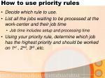 how to use priority rules