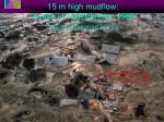 15 m high mudflow quake in tadzhikistan 1989 slopes weakened by rain