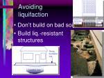 avoiding liquifaction