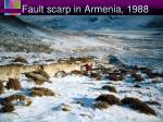 fault scarp in armenia 1988