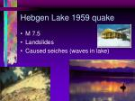 hebgen lake 1959 quake