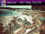 lake merced 1957 daly city eq