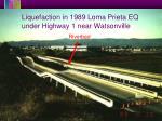 liquefaction in 1989 loma prieta eq under highway 1 near watsonville