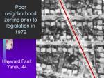 poor neighborhood zoning prior to legislation in 1972