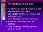 riverbanks lakesides