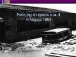 sinking in quick sand in niigata 1964