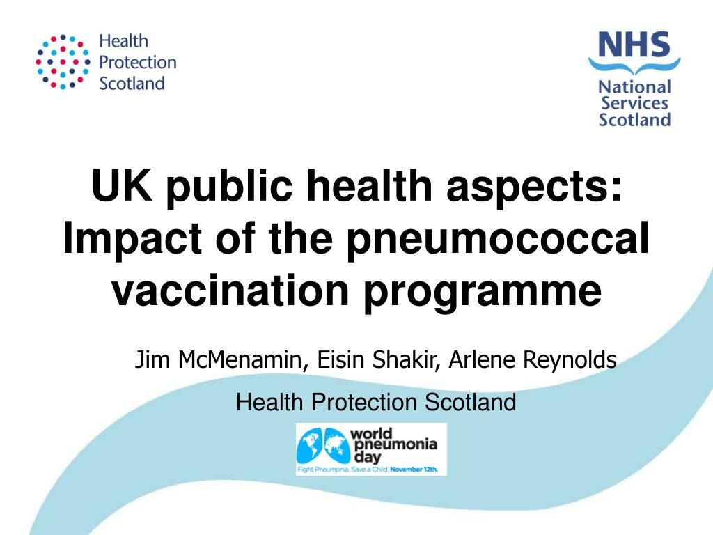 uk public health aspects impact of the pneumococcal vaccination programme l.