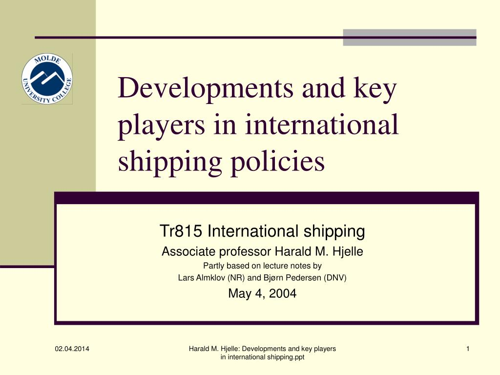 developments and key players in international shipping policies l.