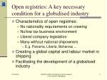 open registries a key necessary condition for a globalised industry