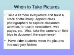when to take pictures