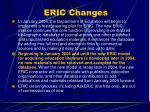 eric changes