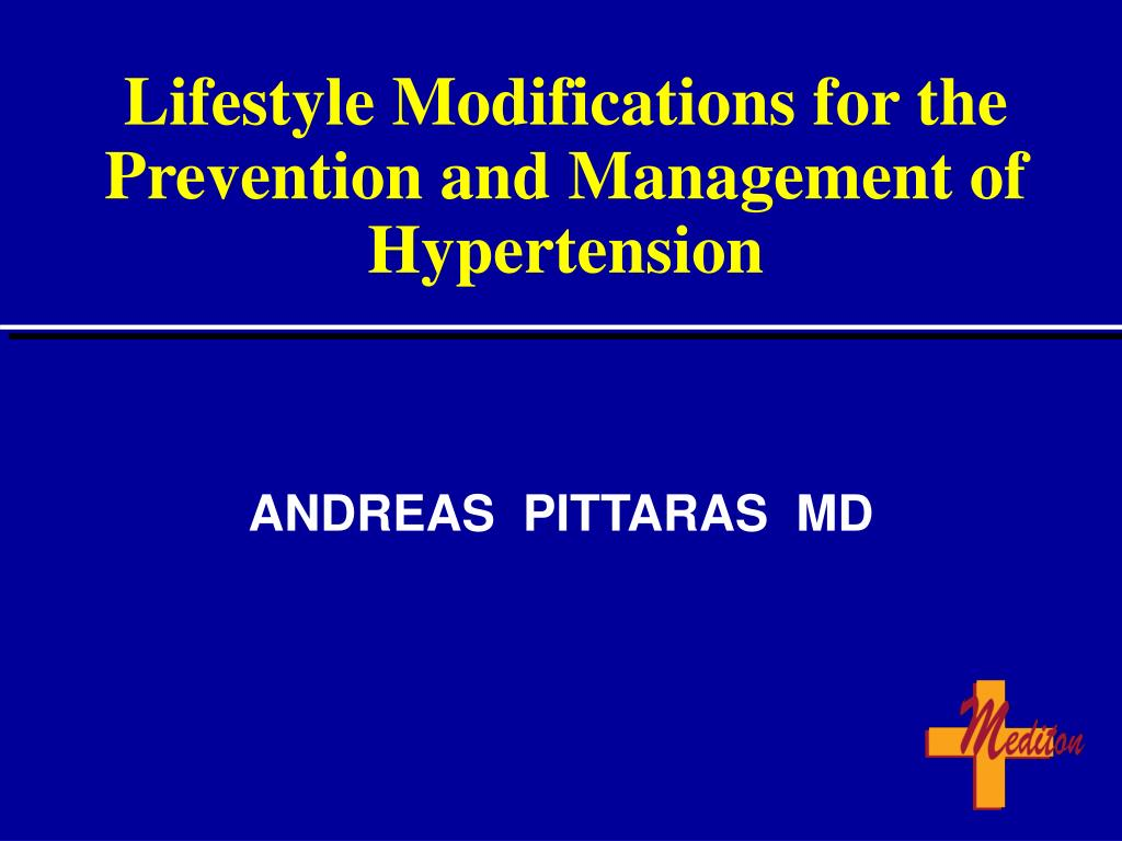lifestyle modifications for the prevention and management of hypertension l.
